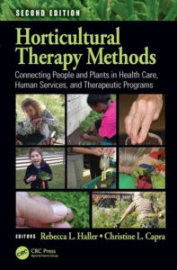 Check out the second edition of Horticultural Therapy Methods.